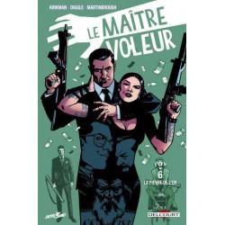 LE MAITRE VOLEUR - T06 LA FIEVRE DE L'OR