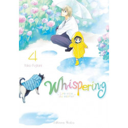 WHISPERING, LES VOIX DU SILENCE - TOME 4