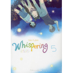 WHISPERING, LES VOIX DU SILENCE - TOME 5