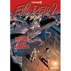 EVIL DEAD 2, LA SERIE T02 MEME PAS MORT !
