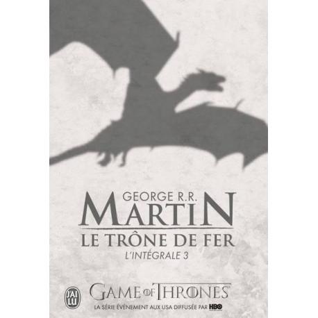 L'INTEGRALE - LE TRONE DE FER - T03