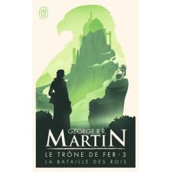 LA BATAILLE DES ROIS - LE TRONE DE FER - T3