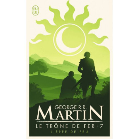 L'EPEE DE FEU - LE TRONE DE FER - T07
