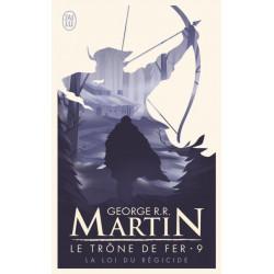 LA LOI DU REGICIDE - LE TRONE DE FER - T9