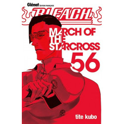 BLEACH TOME 56 - MARCH OF THE STARCROSS