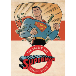 SUPERMAN THE GOLDEN AGE OMNIBUS HC VOL 1 NEW ED