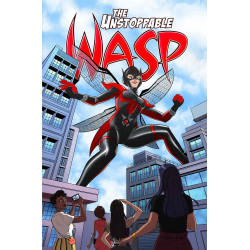 UNSTOPPABLE WASP UNLIMITED TP VOL 2 GIRL VS AIM