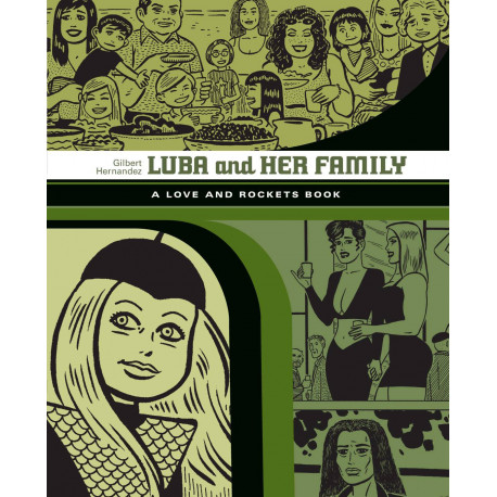 LOVE ROCKETS LIBRARY GILBERT GN VOL 4 LUBA FAMILY