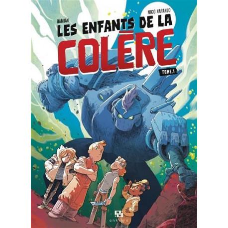 LES ENFANTS DE LA COLERE T01
