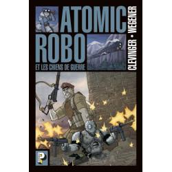 LES CHIENS DE GUERRE - ATOMIC ROBO - T02