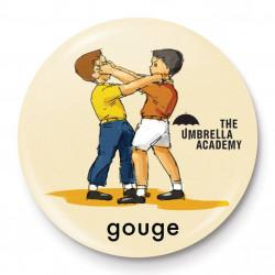GOUGE UMBRELLA ACADEMY BUTTON BADGE