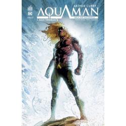 DC REBIRTH - ARTHUR CURRY : AQUAMAN TOME 1