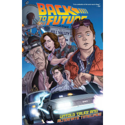 BACK TO THE FUTURE TP VOL 1 UNTOLD TALES ALT TIMELINES