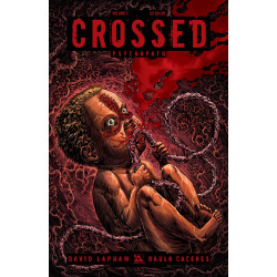CROSSED HC SGN ED VOL 3 PSYCHOPATH