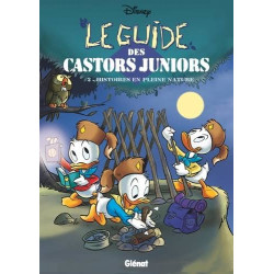 LE GUIDE DES CASTORS JUNIORS TOME 02 - HISTOIRES EN PLEINE NATURE