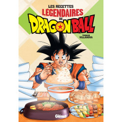 LES RECETTES LEGENDAIRES DE DRAGON BALL