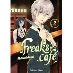 FREAKS' CAFE - TOME 2