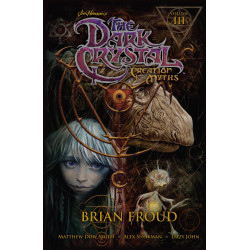 JIM HENSON DARK CRYSTAL TP VOL 3 CREATION MYTHS
