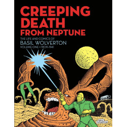 CREEPING DEATH FROM NEPTUNE BASIL WOLVERTON HC VOL 1