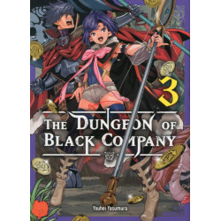 THE DUNGEON OF BLACK COMPANY T03 - VOLUME 03