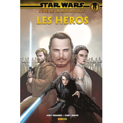 STAR WARS L'ERE DE LA REPUBLIQUE: LES HEROS