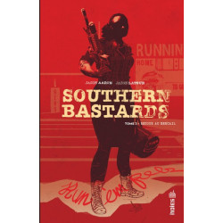 URBAN INDIES - SOUTHERN BASTARDS TOME 3