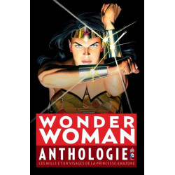 DC ANTHOLOGIE - WONDER WOMAN ANTHOLOGIE