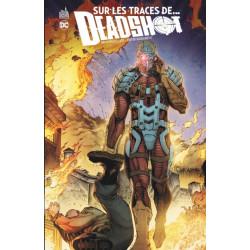 DC NEMESIS - SUR LES TRACES DE... DEADSHOT