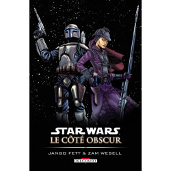 STAR WARS - LE COTE OBSCUR T01 - JANGO FETT & ZAM WESELL (REEDITION)