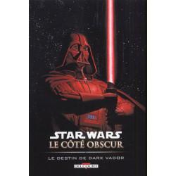 STAR WARS - LE COTE OBSCUR T05 - LE DESTIN DE DARK VADOR
