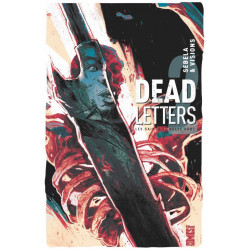 DEAD LETTERS - TOME 02 - LES SAINTS DE NULLE PART
