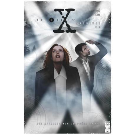 THE X-FILES ARCHIVES - TOME 03 - LES AFFAIRES NON CLASSEES DU FBI