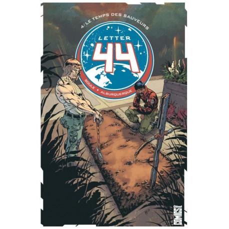 LETTER 44 - TOME 04 - LE TEMPS DES SAUVEURS