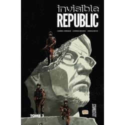 INVISIBLE REPUBLIC, T3 : INVISIBLE REPUBLIC T3
