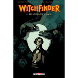 WITCHFINDER T3 - LES MYSTERES D'UNLAND