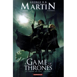 A GAME OF THRONES-LE TRONE FER - GAME OF THRONES (A) - LE TRONE DE FER - TOME 1 - A GAME OF THRONES