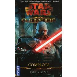 STAR WARS - NUMERO 110 THE OLD REPUBLIC - TOME 2 COMPLOTS - VOL2