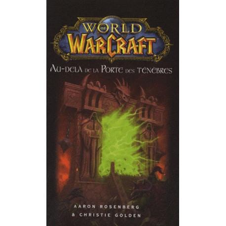 WORLD OF WARCRAFT : AU-DELA DE LA PORTE DES TENEBRES