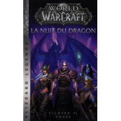 WORLD OF WARCRAFT - LA NUIT DU DRAGON (NED)