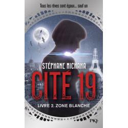 CITE 19 - TOME 2 ZONE BLANCHE - VOLUME 02