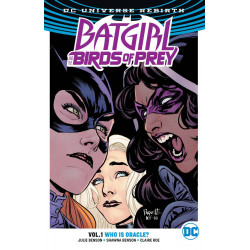 BATGIRL THE BIRDS OF PREY TP VOL 1 WHO IS ORACLE REBIRTH