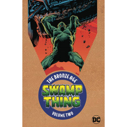SWAMP THING THE BRONZE AGE TP VOL 2