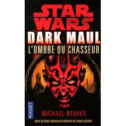 STAR WAR - NUMERO 51 DARK MAUL, L'OMBRE DU CHASSEUR