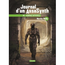 SCHEMAS ARTIFICIELS - JOURNAL D'UN ASSASYNTH