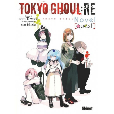 TOKYO GHOUL RE ROMAN - TOME 01 - QUEST