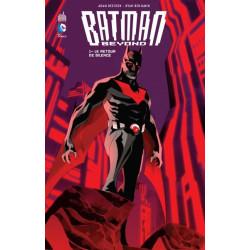 BATMAN BEYOND T01: LE RETOUR DE SILENCE