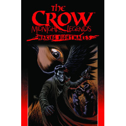 CROW MIDNIGHT LEGENDS TP VOL 4 WAKING NIGHTMARES