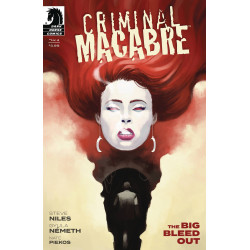 CRIMINAL MACABRE THE BIG BLEED OUT 1