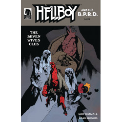 HELLBOY THE BPRD THE SEVEN WIVES CLUB 1 CVR B MIGNOLA