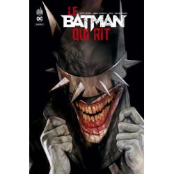 DC REBIRTH - BATMAN - LE BATMAN QUI RIT